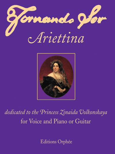 Fernando Sor: Ariettina, edición moderna de Matanya Ophée (Editions Orphee)